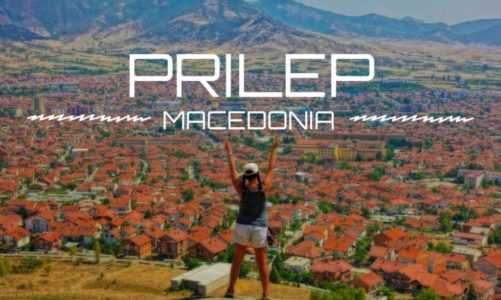 Things to Do in Prilep Macedonia | Travel Guide and Itinerary