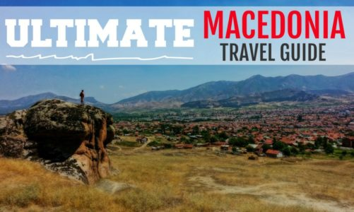 Macedonia Travel Guide and Itinerary | Exploring the Heart of the Balkans