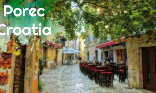 Porec Croatia Travel Guide and Itinerary | Everything You Need to Know