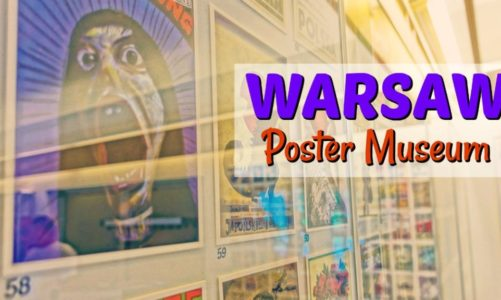 Warsaw Poster Museum | Some of the Rarest Posters in the World!
