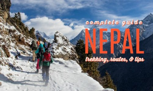 A Complete Guide to Trekking in Nepal | Best Routes Tips and More!